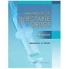 Handbook on Injectable Drugs, 17th Edition Handbook of Injectable Drugs Trisse