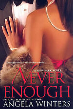 Never Enough: A View Park Novel, Winters, Angela, Very Good Book