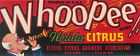 CRATE LABEL VINTAGE FLORIDA CITRUS ORIGINAL WHOOPEE! ELFERS TYPOGRAPHY