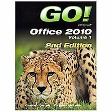 GO! with Office 2010 Volume 1 Plus Myitlab by Robert Ferrett, Carolyn E....
