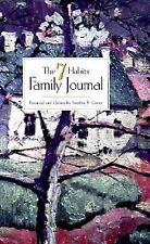 7 Habits Family Journal by Stephen R. Covey (1998, Paperback)