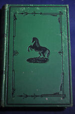 1869 *EARLY* Seats & Saddles, Bits & Biting, Prevention and Curing in Horses