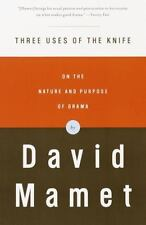 Three Uses of the Knife: On the Nature and Purpose of Drama by Mamet, David