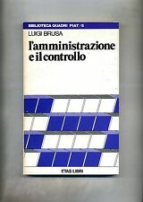 Luigi Brusa # L'AMMINISTRAZIONE E IL CONTROLLO # Etas Libri 1983 1A ED.