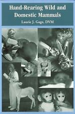 Hand-Rearing Wild and Domestic Mammals-ExLibrary