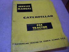 CAT CATERPILLAR SERVICE MANUAL 824 TRACTOR SERIAL NUMBER 29G1-UP