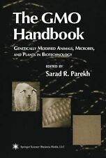 The GMO Handbook : Genetically Modified Animals, Microbes, and Plants in...