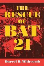 The Rescue of Bat 21 by Darrel D. Whitcomb (2014, Paperback)