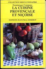 LA CUISINE PROVENÇALE ET NIÇOISE - Dominique Compans 1995