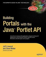Building Portals with the Java Portlet API by Jeff Linwood and Dave Minter...