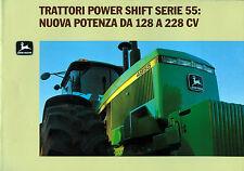 "JOHN DEERE "" TRATTORI POWER SHIFT SERIE 55 : NUOVA POTENZA DA 128 a 228 CV"