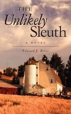 The Unlikely Sleuth: A Novel