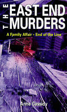 A Family Affair: AND The End of the Line (East End Murders), Cassidy, Anne, New