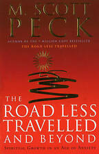 The Road Less Travelled And Beyond, M. Scott Peck