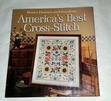 AMERICA'S BEST CROSS STITCH Hard Cover Vg 1988 192 pg Book Better Homes & Garden
