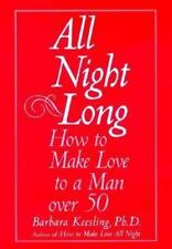 All Night Long: How to Make Love to a Man Over 50-ExLibrary