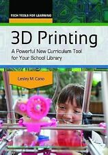 Tech Tools for Learning: 3D Printing : A Powerful New Curriculum Tool for...