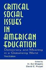 Critical Social Issues in American Education: Democracy and Meaning in-ExLibrary