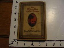 vintage book-- DIE RHAPSODIEN VON DER FREUDE by Paul Steinmuller