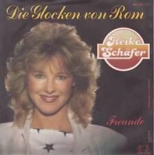 Heike Schäfer - Die Glocken Von Rom/Freunde (Vinyl-Single 1985) !!!