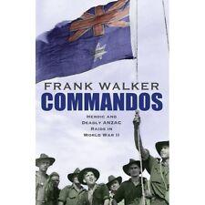 Commandos Heroic and Deadly ANZAC Raids in World War II WW2 Book