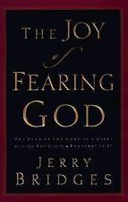 The Joy of Fearing God: The Fear of the Lord is a Life-Giving Fountain, Bridges,