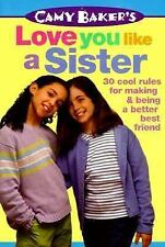 VG, Camy Baker's Love You Like a Sister (Camy Baker's Series), Baker, Camy, 0553