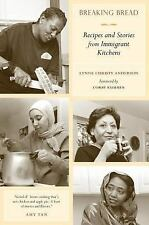 Breaking Bread: Recipes and Stories from Immigrant Kitchens - New - Anderson, Ly