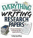 The Everything Guide to Writing Research Papers Book: Ace Your Next Project With