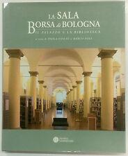 La Sala Borsa di Bologna Paola Foschi Marco Poli
