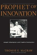 Prophet of Innovation: Joseph Schumpeter and Creative Destruction-ExLibrary