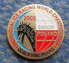 WORLD CHAMPIONSHIPS ICE SPEEDWAY POLAND SANOK  2009 PIN BADGE