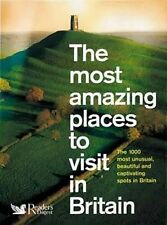 The Most Amazing Places to Visit in Britain by Reader's Digest (Paperback, 2006)