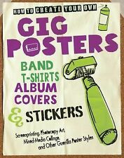 How to Create Your Own Gig Posters, Band T-shirts, Album Covers & Stickers