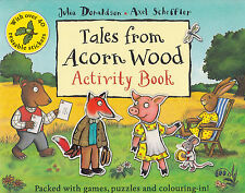 Tales from Acorn Wood Activity Book BRAND NEW by Julia Donaldson Paperback,2011