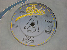 "Quiet Riot:  Bad Boy  PROMO  7""   EX SHOP"