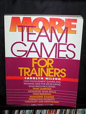 More Team Games for Trainers - Carolyn Nilson (Paperback)