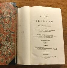 1806 - A History Of Ireland From The Earliest Account. James Gordon.