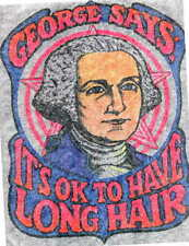 GEORGE SAYS ITs OK TO HAVE LONG HAIR vintage 70s iron on t shirt transfer NOS