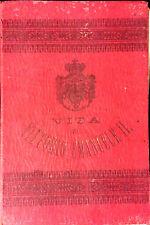 VITA DI VITTORIO EMANUELE II CHE VUOL DIRE STORIA DEL RISORGIMENTO ITALIANO.