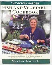 The Victory Garden Fish & Vegetable Cookbook Marian Morash 1993 Great Photos WOW