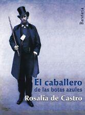 El Caballero de Las Botas Azules by Rosalía de Castro (2015, Paperback)