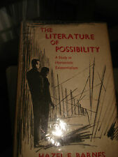 The Literature of Possibility A Study in Humanistic Existentialism,BARNES HAZEL