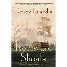 Reefs and Shoals: An Alan Lewrie Naval Adventure Alan Lewrie Naval Adventures