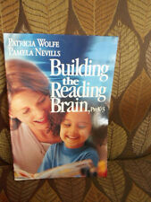 Building the Reading Brain by Patricia Wolfe and Pamela Nevills (2004,...