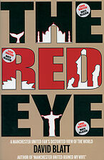 The Red Eye - A Manchester United Fan's Distorted View of the World - Red Devils