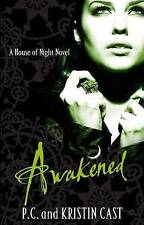 P C & Kristin Cast ~ Awakened  ~   NEW BOOK