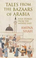 Tales from the Bazaars of Arabia: Folk Stories from the Middle East (T-ExLibrary