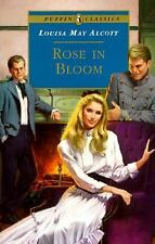 Puffin Classics: Rose in Bloom by Louisa May Alcott (1995, Paperback,...