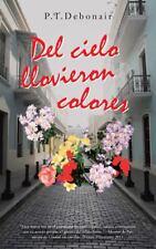 Del Cielo Llovieron Colores (2014, Paperback)